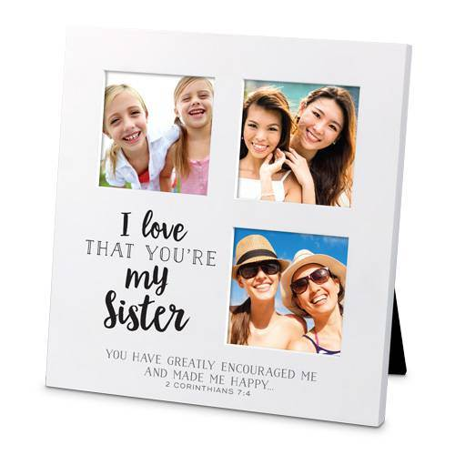 I Love That You're My Sister Frame