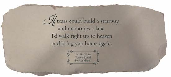 If Tears Could Build a Stairway Medium Personalized Memorial Bench
