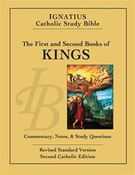 Ignatius Catholic Study Bible The First and Second Book of the KINGS