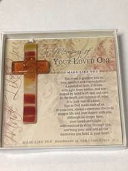 "In Memory Of Your Loved One 4"" Glass Cross"