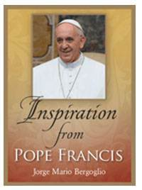Inspiration From Pope Francis pope francis, papal book, book on pope, prayerbook