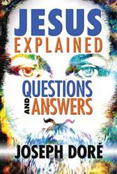 Jesus Explained: Questions and Answers, Paperback, by Joseph Doré