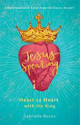 Jesus Speaking Heart To Heart With The King by Bossis Gabrielle