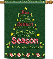 Jesus is the Reason for the Season House Flag