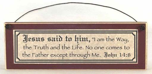 John 14:6 I Am The Way, The Truth and the Life Inspirational Plaque