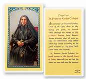 Prayer to Saint Francis Xavier Cabrini  Clear, laminated Italian holy cards with gold accents. Features World Famous Fratelli-Bonella Artwork. 2.5 X 4.5