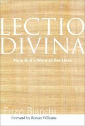 Lectio Divina, From Gods Word to our Lives