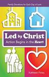 Led By Christ: Action Begins