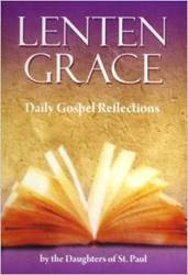 Lenten Grace: Daily Gospel Reflections