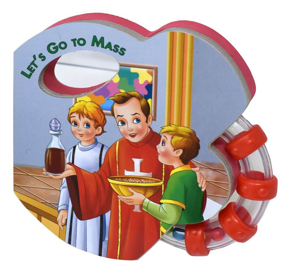 Let's Go To Mass (Rattle Book)