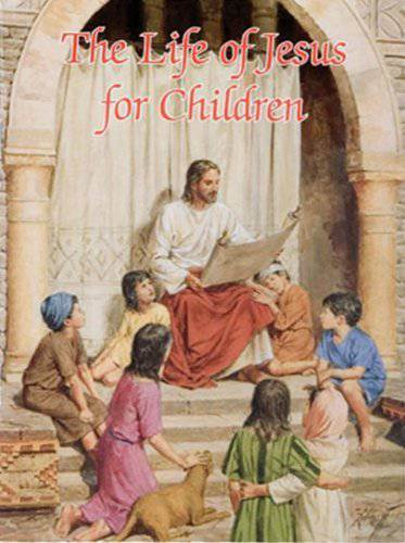 Life Of Jesus For Children