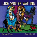 Like Winter Waiting CD