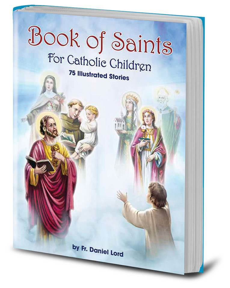 Lives of the Saints For Children, Daniel Lord