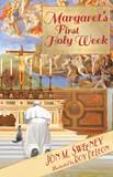 Margarets First Holy Week By (author) Jon M. Sweeney
