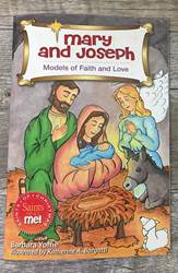 Mary & Joseph: Models Of Faith and Love