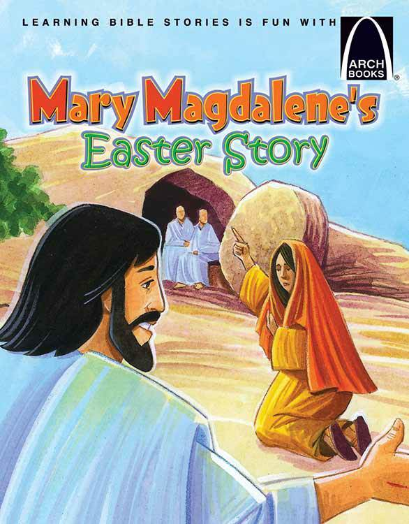 Mary Magdalen's Easter Story