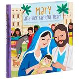 Mary and Her Faithful Heart Book