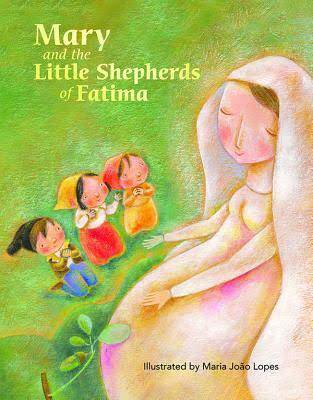 Mary and the Little Shepherds of Fatima