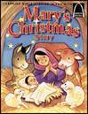 Mary's Christmas Story- Arch Books