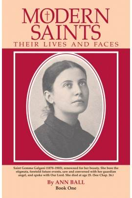 Modern Saints: Their Lives and Faces Book 1 Ann Ball