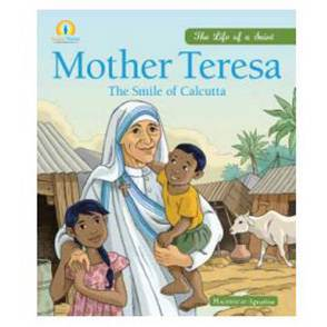 Mother Teresa: The Smile of Calcutta MT,