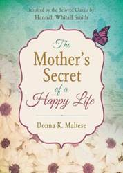 Mothers Secret Of A Happy Life
