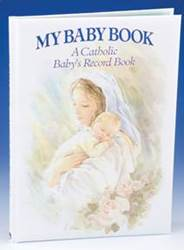 My Baby Book-A Catholic Babys Record Book