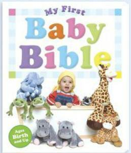 My First Baby Bible baby bible, padded bible, photo bible, photo holders, childrens bible, bible verses, 978-0-8249-1851-4