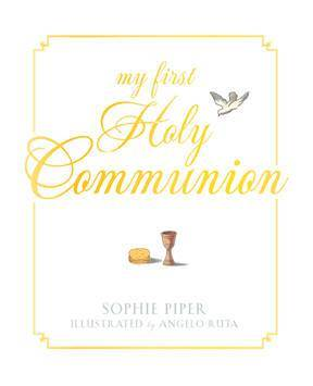 My First Holy Communion Book first communion book, first communion gift, holy eucharist gift, holy eucharist book, prayer book, girl gift, boy gift, memory recorder book, book
