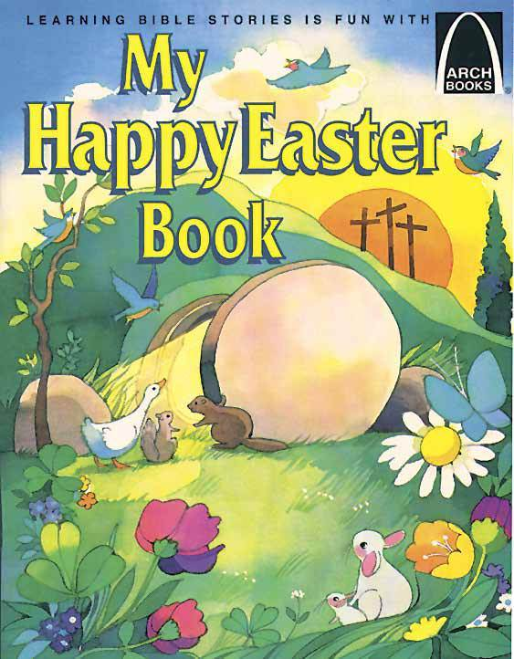 My Happy Easter Book Arch Book
