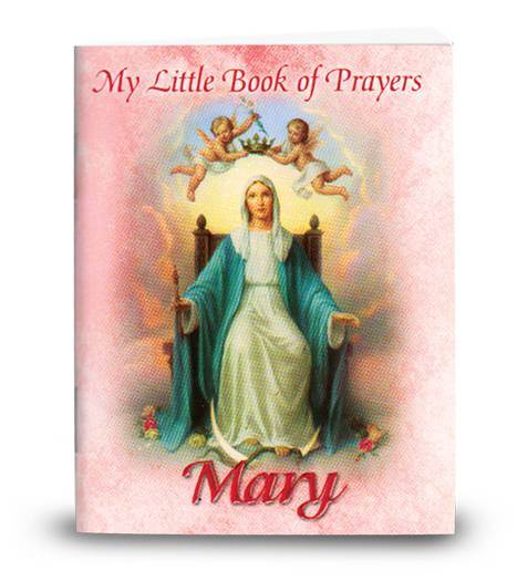 MY LITTLE PRAYER BOOK MARY