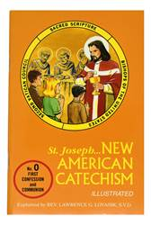 New American Catechism: Instructions For First Confession And Communion