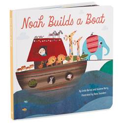 Noah Builds A Boat Board Book