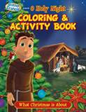 O Holy Night Coloring Book-What Christmas is About