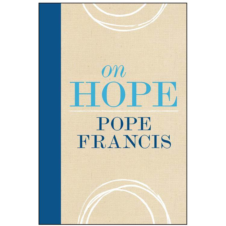 On Hope Pope Francis