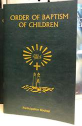 Order Of Baptism Of Children (Participation Booklet) Participation Booklet