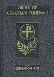 Order of Christian Funerals ritual editions, sacraments, order of funerals, liturgical book, church goods, 350/22