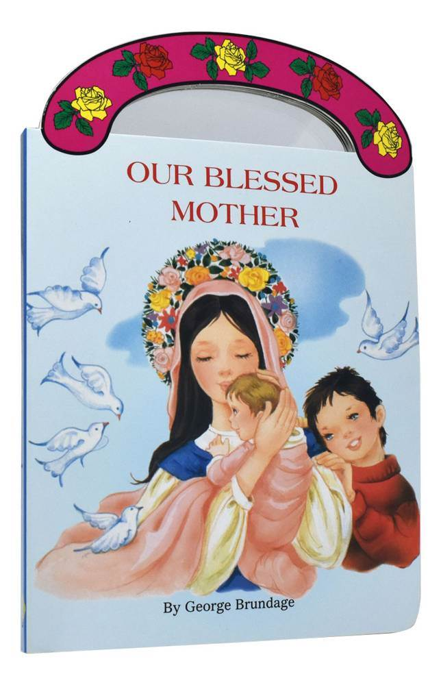 "Our Blessed Mother ""Carry-Me-Along"" Board Book"