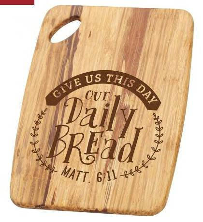 Our Daily Bread Cutting Board