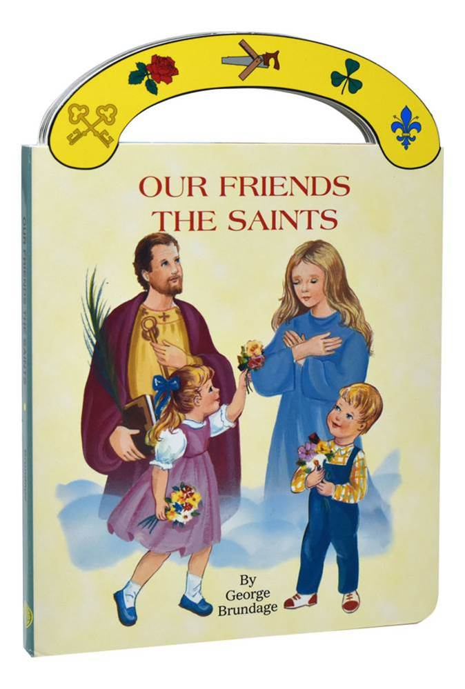 "Our Friends The Saints St. Joseph ""Carry-Me-Along"" Board Book Ideal book for young children. A sturdy book that will stand up to wear and tear, it provides clear, simple text to introduce children to the best-loved Saints. With full-color illustrations and"