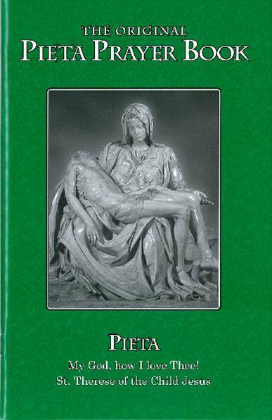 Pieta My God, How I Love Thee Prayer Book, Large Print