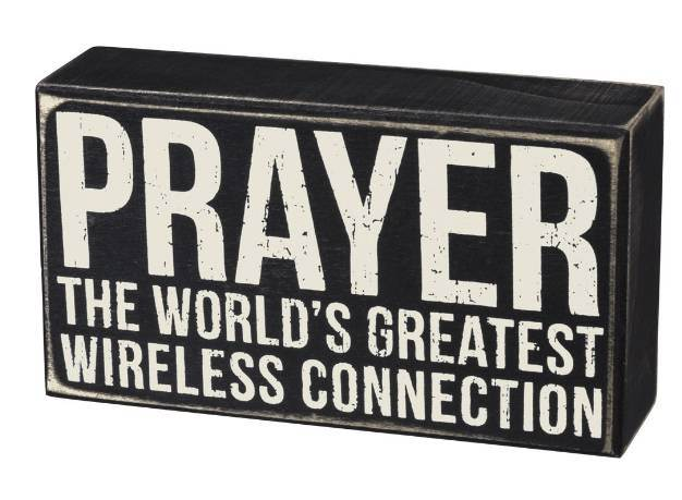 Prayer - The World's Greatest Wireless Connection Box Sign