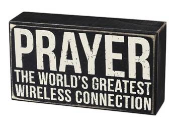 Prayer - The Worlds Greatest Wireless Connection Box Sign