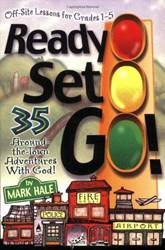 Ready Set Go! 35 Around-The-Town Adventures with God  *WHILE SUPPLIES LAST*