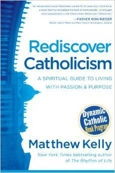 Rediscovering Catholicism, Hardcover 9781937509675, matthew kelly