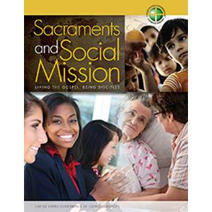 Sacraments And Social Mission: Living the Gospel Being Disciples