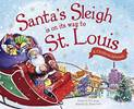 Santas Sleigh is on its way to St. Louis