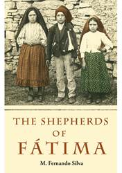 SHEPHERDS OF FATIMA Silva M Fernando