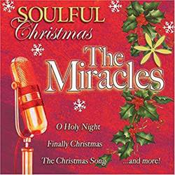 Soulful Christmas with the Miracles CD