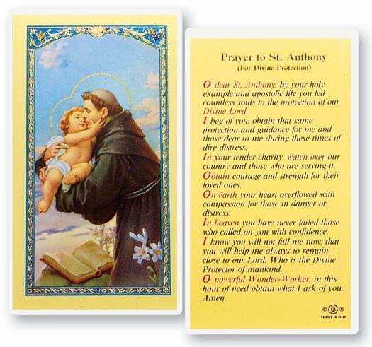 Prayers to Saint Anthony (For Divine Protection)  Clear, laminated Italian holy cards with gold accents. Features World Famous Fratelli-Bonella Artwork. 2.5'' X 4.5''